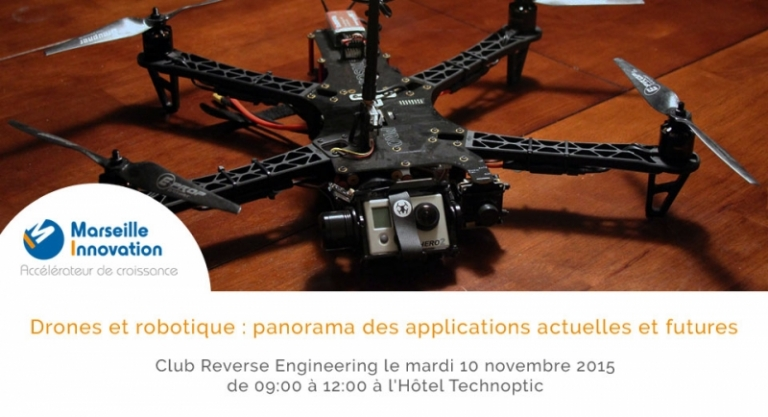 drones et robotique - Club Reverse Engineering, Marseille Innovation